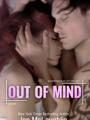 In Review: Out of Mind (Out of Line #3) by Jen McLaughlin