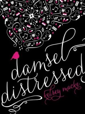 In Review: Damsel Distressed by Kelsey Macke