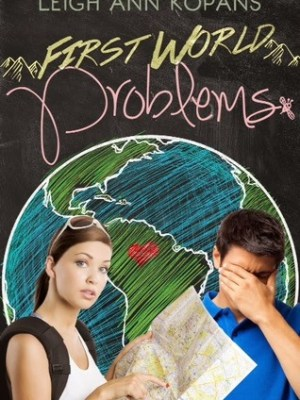 In Review: First World Problems by Leigh Ann Kopans