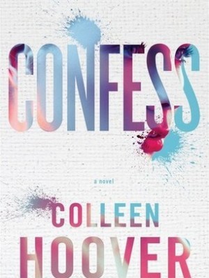 Blog Tour, Review & Giveaway: Confess by Colleen Hoover
