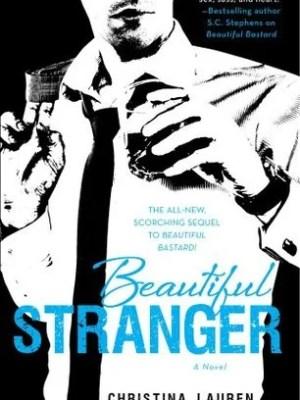 In Review: Beautiful Stranger (Beautiful Bastard #2) by Christina Lauren