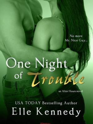 In Review: One Night of Trouble (After Hours #3) by Elle Kennedy