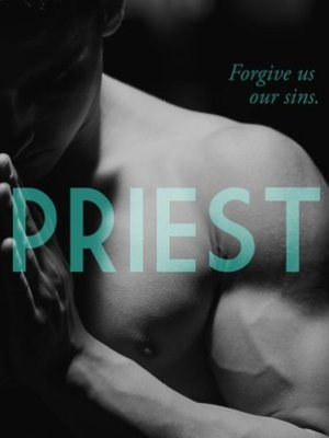 In Review: Priest (Priest #1) by Sierra Simone