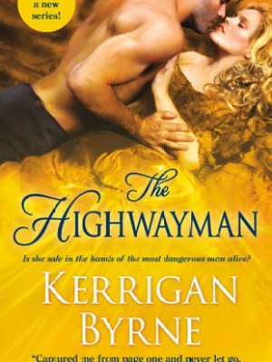 In Review: The Highwayman (Victorian Rebels #1) by Kerrigan Byrne