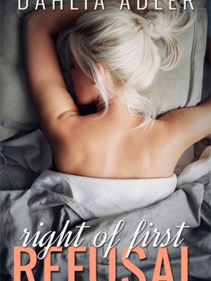 In Review: Right of First Refusal (Radleigh University #2) by Dahlia Adler