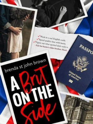 In Review: A Brit on the Side (Castle Calder #1) by Brenda St John Brown