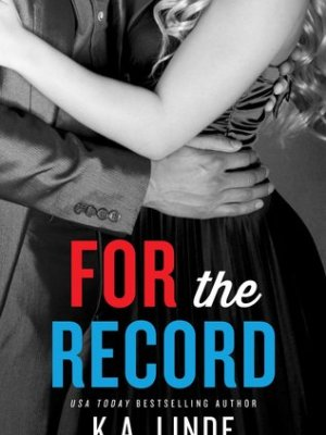 In Review: For the Record (Record #3) by K.A. Linde