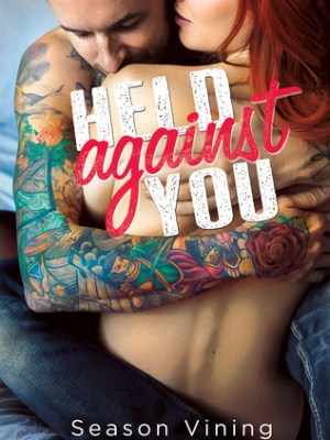 In Review: Held Against You by Season Vining