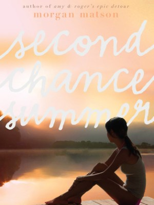 In Review: Second Chance Summer by Morgan Matson