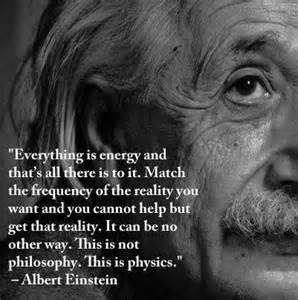 every thing is energy