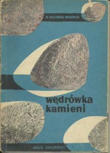 Okładka książki Wandy Polkowskiej Markowskiej Wędrówka Kamieni Wydawnictwo Nasza Księgarnia 1957