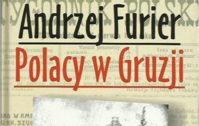 Polacy w Gruzji – książka Andrzeja Furiera