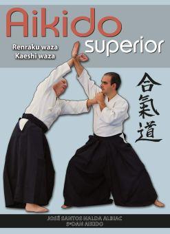 AIKIDO SUPERIOR - RENRAKU WAZA - KAESHI WAZA