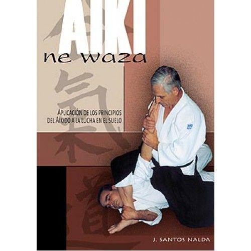 El Libro AIKI NE WAZA es un libro esencial. Muy didáctico tanto para principiantes como para expertos. APLICACIÓN DE LOS PRINCIPIOS DEL AIKIDO A LA LUCHA EN EL SUELO