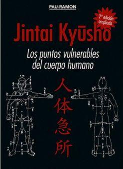 JINTAI KYUSHO. LOS PUNTOS VULNERABLES DEL CUERPO HUMANO