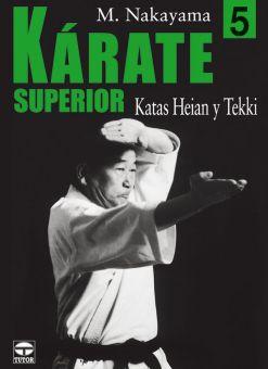 Kárate Superior 5 - Katas Heian y Tekki