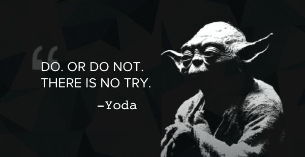 yoda-there-is-no-try1