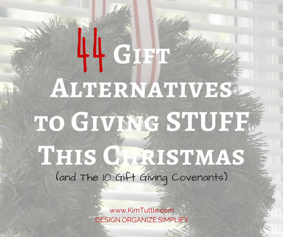 44 Gift Alternatives to Giving STUFF This Christmas (and the 10 Gift ...