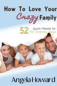How to Love Your Crazy Family cover