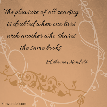 The pleasure of all reading is doubled