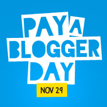 It's Pay-a-Blogger Day!