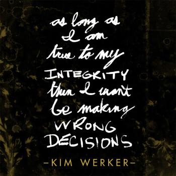 Kim Werker quote from Fresh Rag Podcast