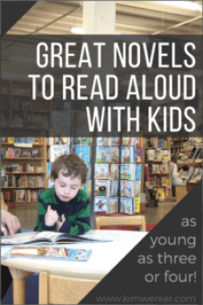 A list of great novels to read aloud with kids - http://kimwerker.com/blog