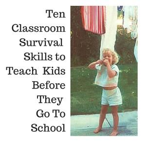 Classroom survival skills