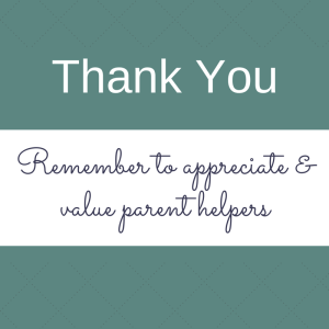 Appreciate parent helpers