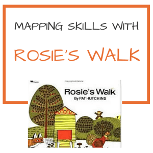 Mapping skills and Rosie's Walk