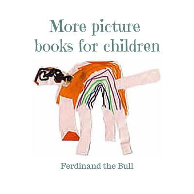 MORE PICTURE BOOKS FOR CHILDREN