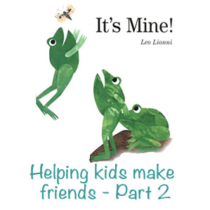 KIDS MAKING FRIENDS – PART 2