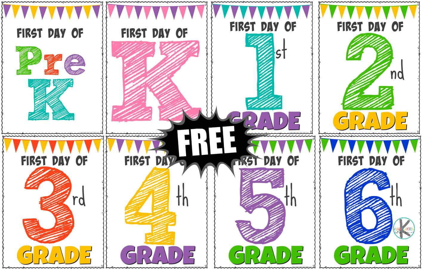 Printable First Day Of School Signs Kindergarten