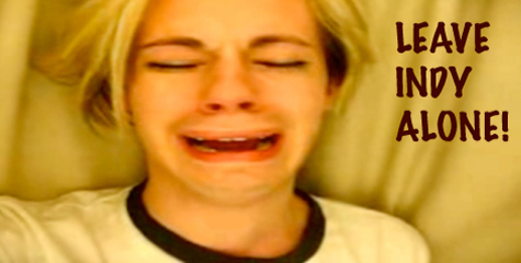 leave Indy alone
