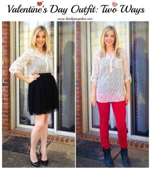 Valentine's Day Outfit-Two Ways