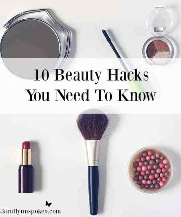 10 Beauty Hacks You Need to Know