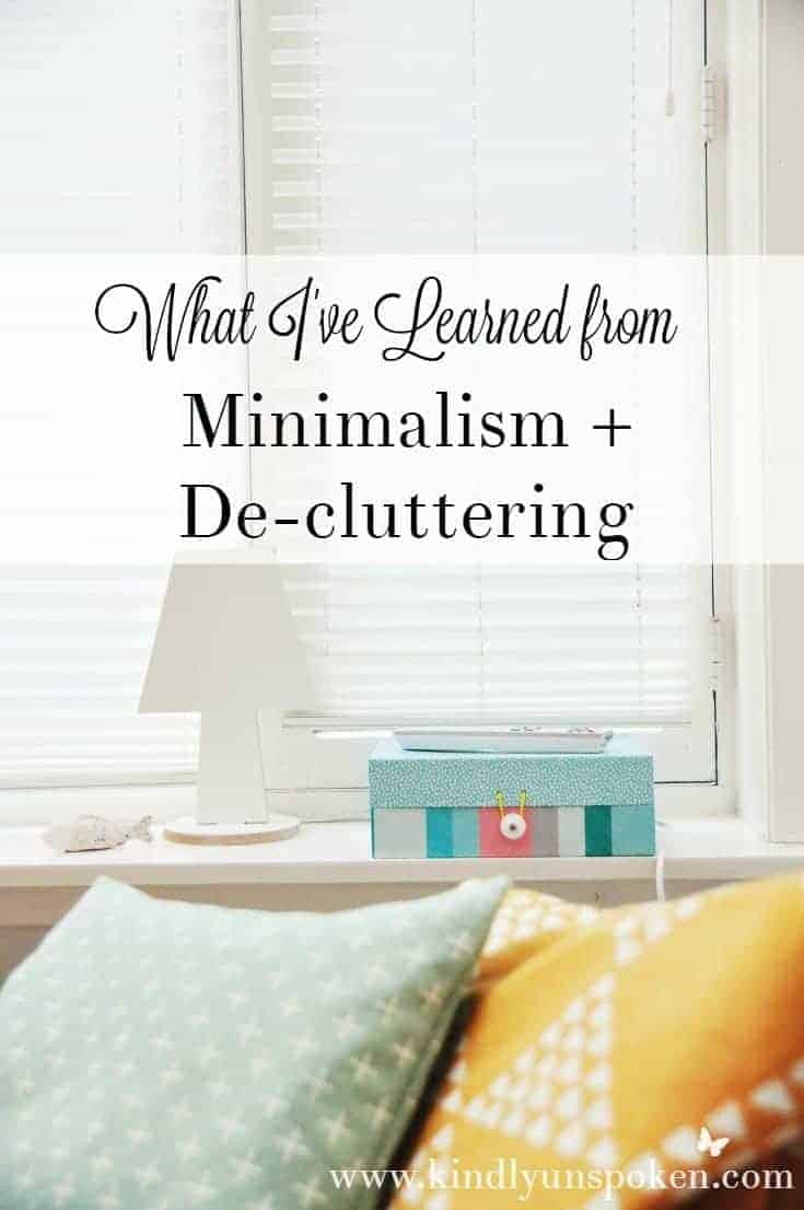 What I've Learned from Minimalism and De-cluttering