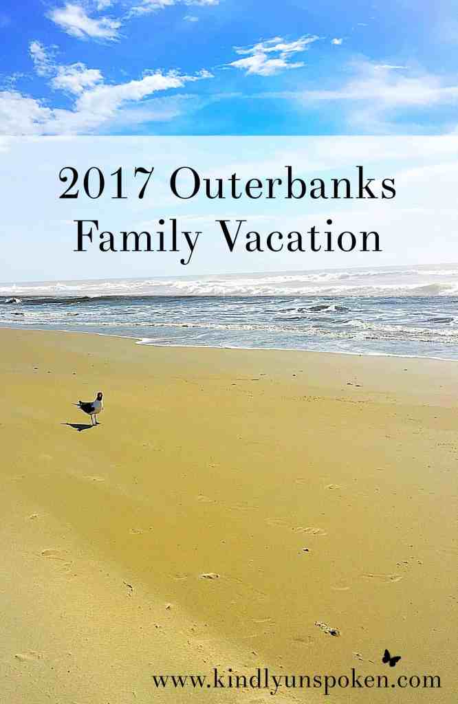 Outerbanks Family Vacation 2017