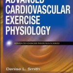 9780736073929--Advanced Cardiovascular Exercise Physiology (先进的心血管运动生理学)