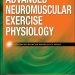 9780736074674--Advanced Neuromuscular Exercise Physiology(神经肌肉运动生理的最新研究)