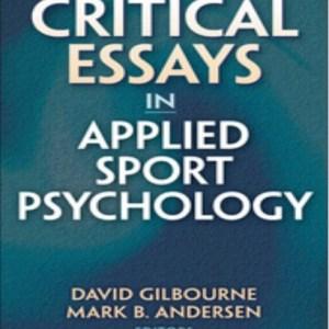 9780736078856--Critical Essays in Applied Sport Psychology(应用运动心理学的评论文章)