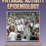 9780736082860--Physical Activity Epidemiology - 2nd Edition(人体活动的流行病学 第二版)