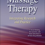 9780736085656_Massage Therapy- Intergrating Research and Practice