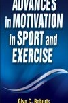 9780736090810--Advances in Motivation in Sport and Exercise-3rd Edition(高水平地促进体育运动 第三版)