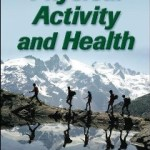 9780736095419--Physical Activity and Health 2E(身体活动与健康 第二版)