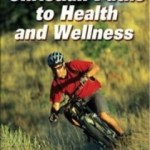 9781450424547--Christian Paths to Health and Wellness 2E(克里斯的通往健康和身心健康之路 第二版)