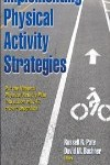 9781450424998--Implementing Physical Activity Strategies(提高体育活动的策略)