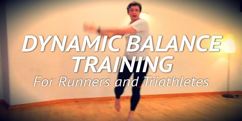 Dynamic Balance Training for Runners & Triathletes