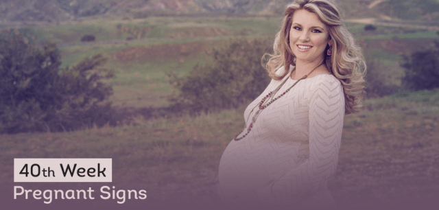 40 th Week Pregnant Signs 1