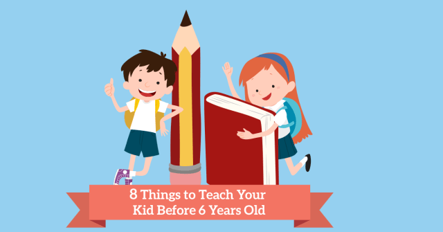 ThingstoTeachYourKidBeforeYearsOld